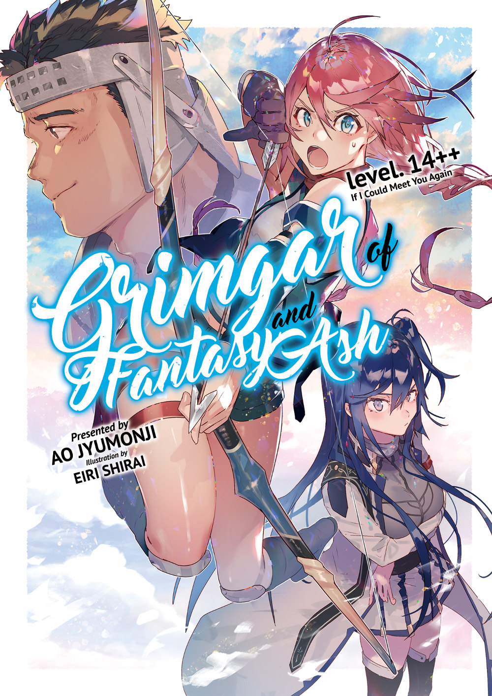 Grimgar of Fantasy and Ash level.14++ If I Could Meet You Again