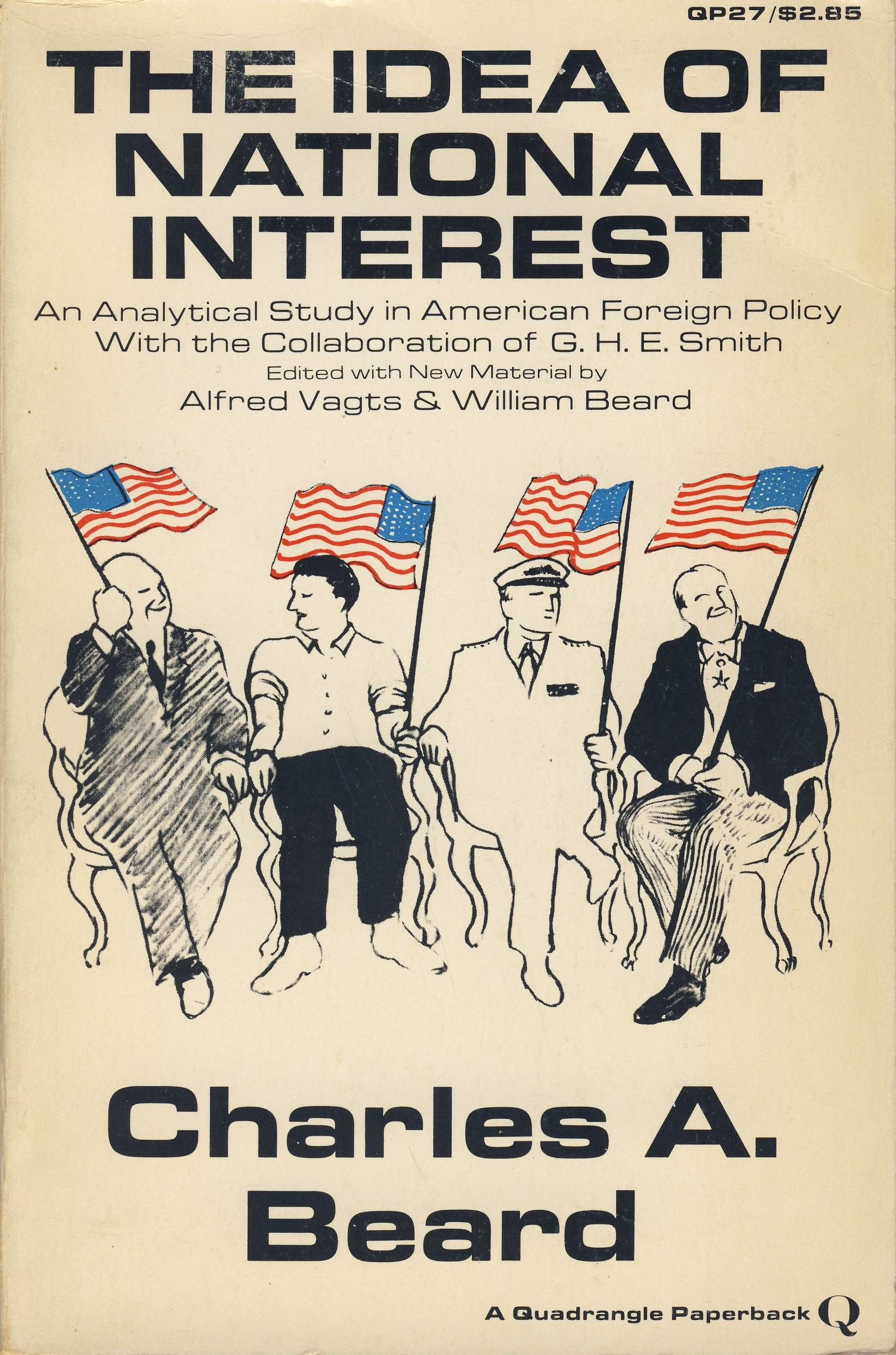 The Idea Of National Interest: An Analytical Study In American Foreign Policy