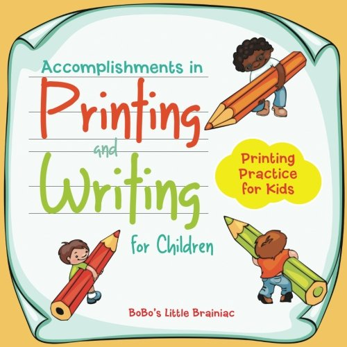 Accomplishments in Printing and Writing for Children| Printing Practice for Kids