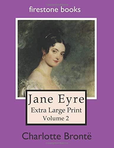 Jane Eyre: Extra Large Print (Volume 2)