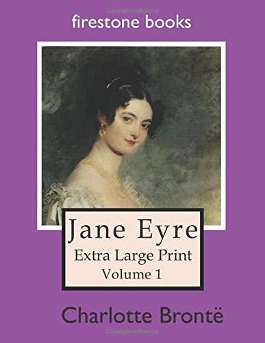 Jane Eyre: Extra Large Print (Volume 1)