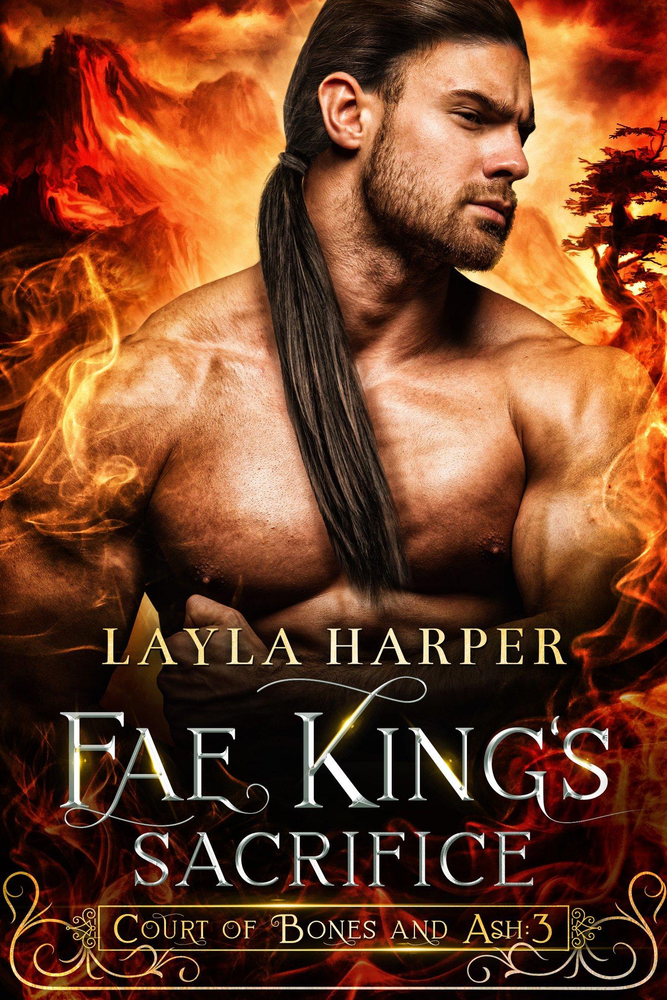 Fae King's Sacrifice (Court of Bones and Ash, #3)