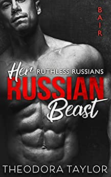 Her Russian Beast: 50 Loving States, New Mexico (Ruthless Russians Book 3)