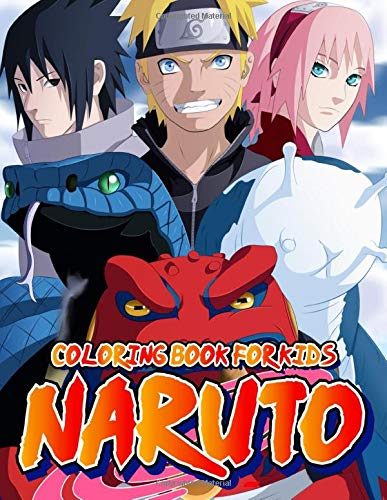 NARUTO Coloring Book For Kids: 40 illustrations Great Coloring Book for Adults, Teenagers, Tweens, Older Kids, Boys, Girls, Toddlers, Kids