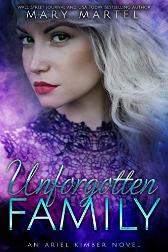 Unforgotten Family (Ariel Kimber, #6)