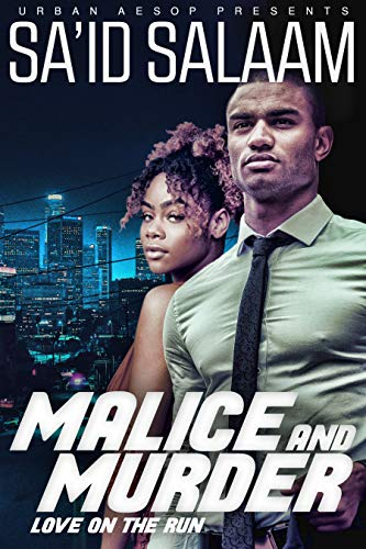 Malice and Murder: Love on the run