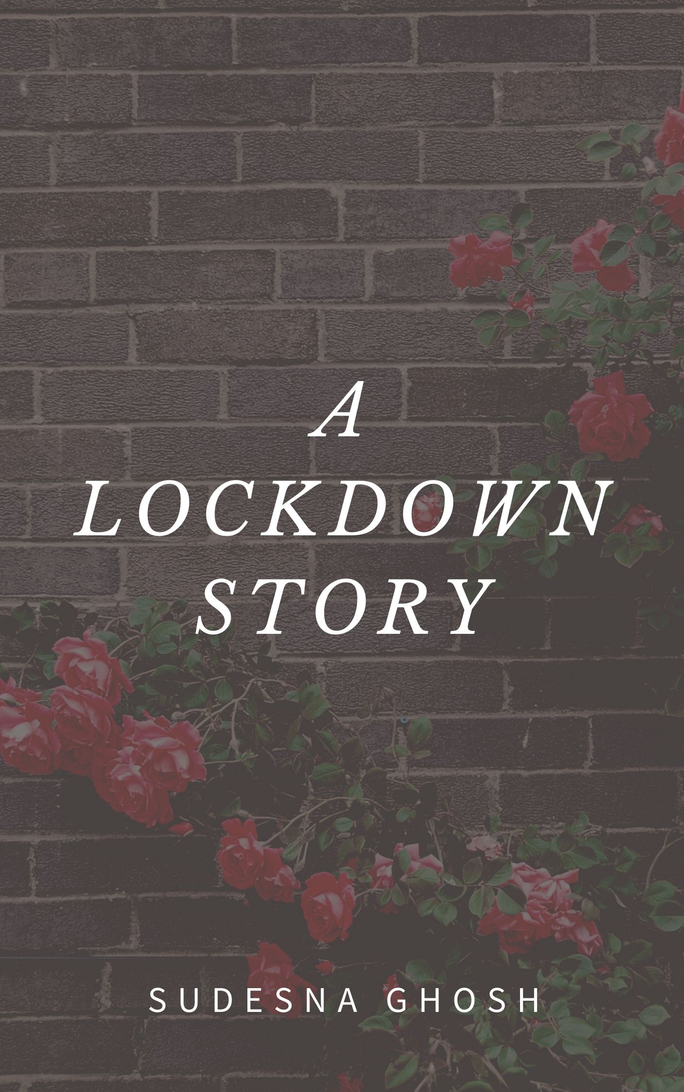 A Lockdown Story