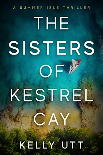 The Sisters of Kestrel Cay (Hideaway Isle, #1)