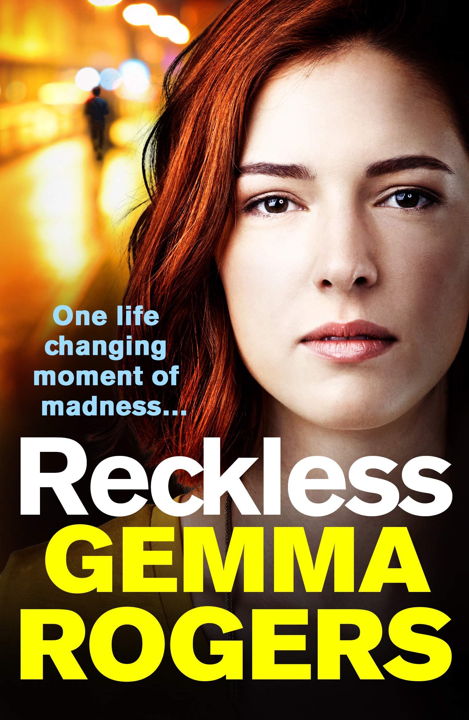 Reckless: A gritty, addictive thriller