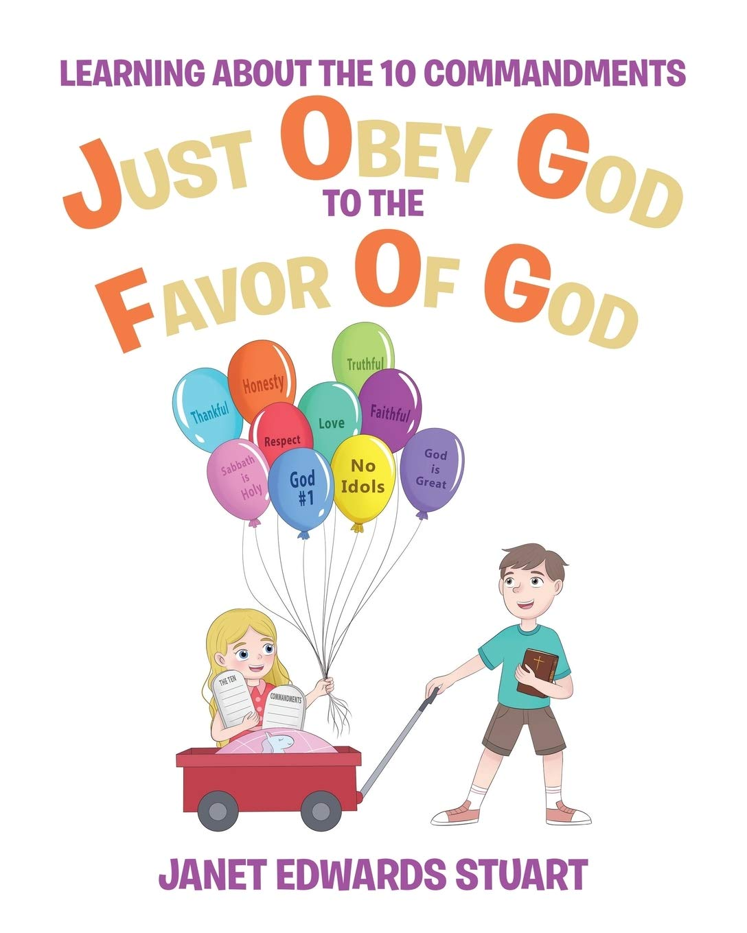 Just Obey God to the Favor of God: Learning about the 10 Commandments