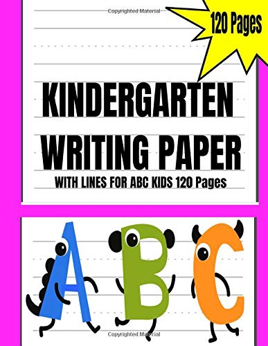 """Kindergarten writing paper with lines for ABC kids 120 pages: Blank handwriting practice paper with dotted lines 120 pages, size 8.5x11"""", school supplies"""