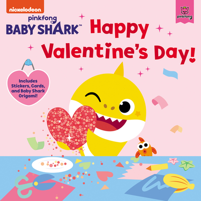 Baby Shark: Happy Valentine's Day!: Includes Stickers, Cards, and Baby Shark Origami!