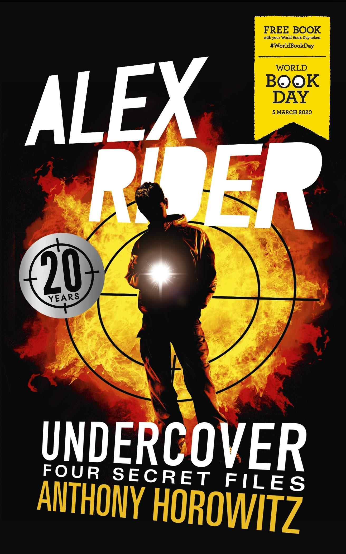 Anthony Horowitz Alex Rider Undercover: Four Secret Files - World Book Day 2020