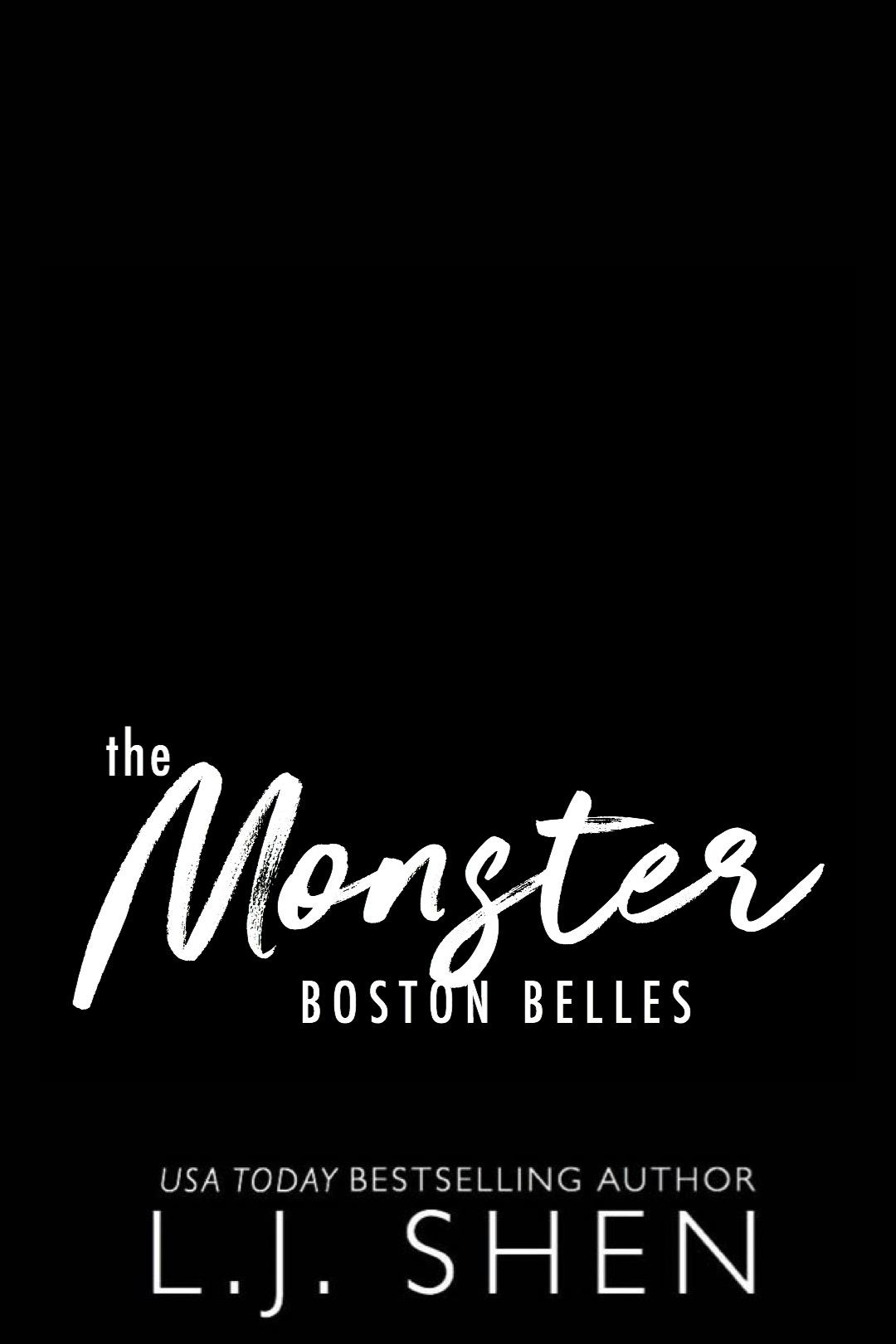The Monster (Boston Belles, #3)