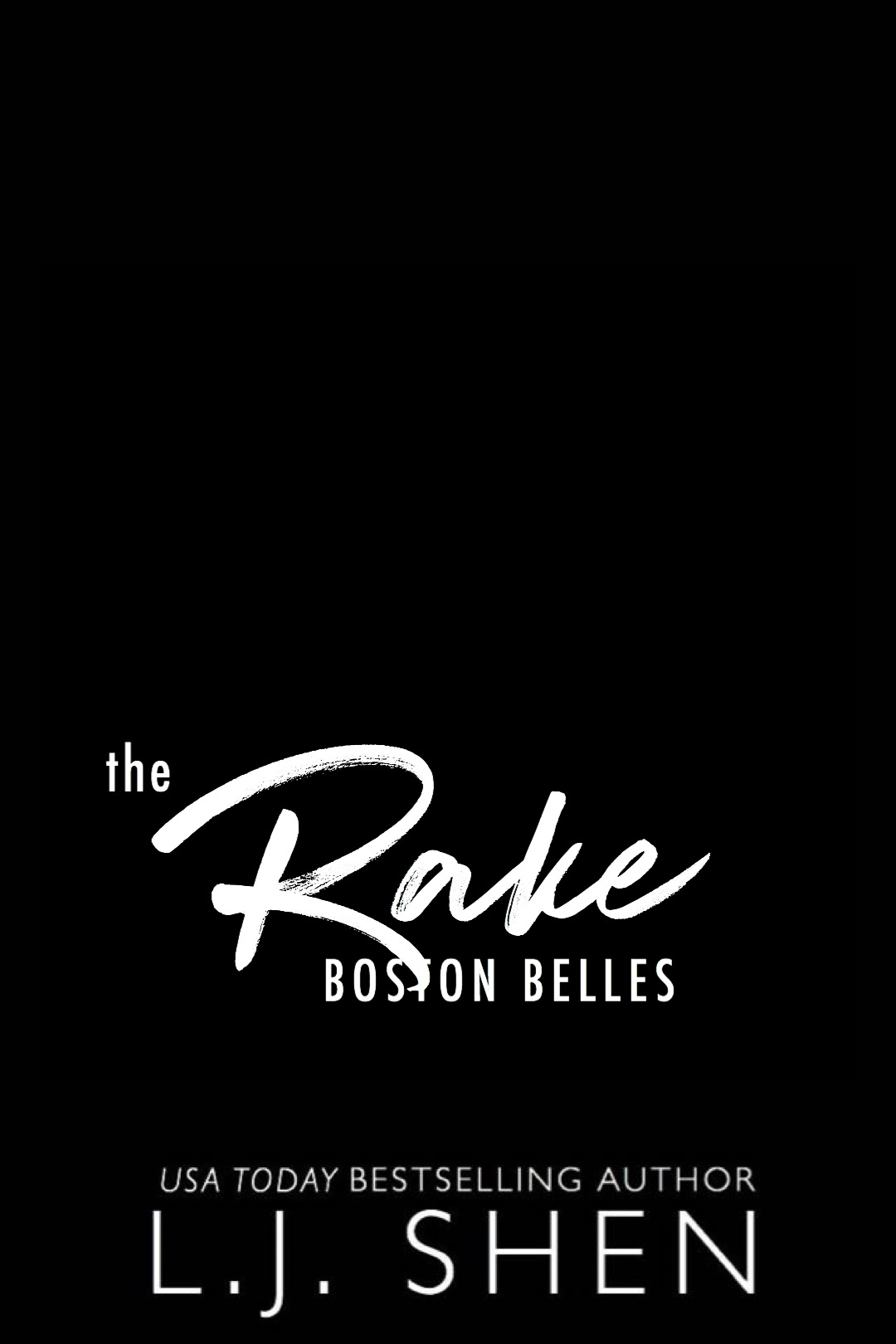 The Rake (Boston Belles, #4)