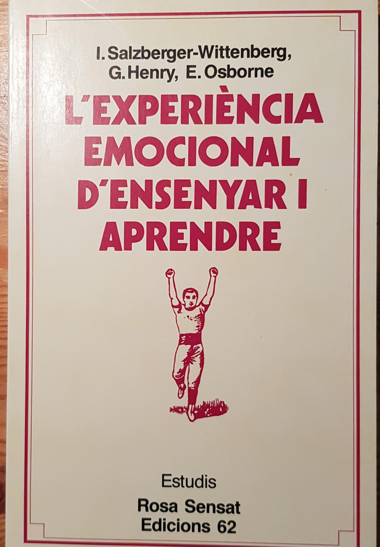 L'experiència emocional d'ensenyar i aprendre