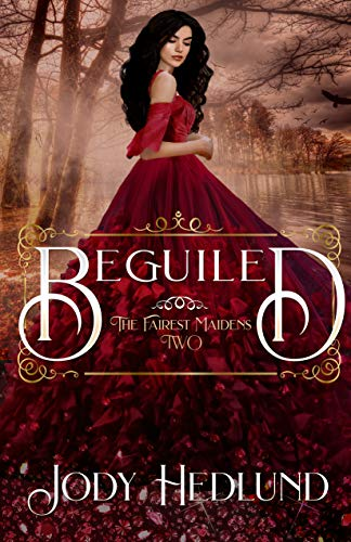 Beguiled (The Fairest Maidens, #2)
