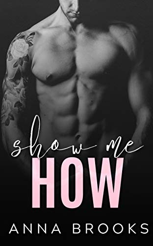 Show Me How (It's Kind of Personal #2)