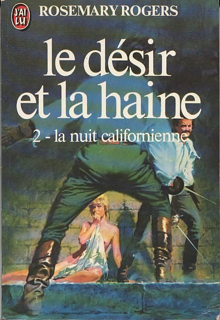 Le désir et la haine - T 2 - La nuit californienne