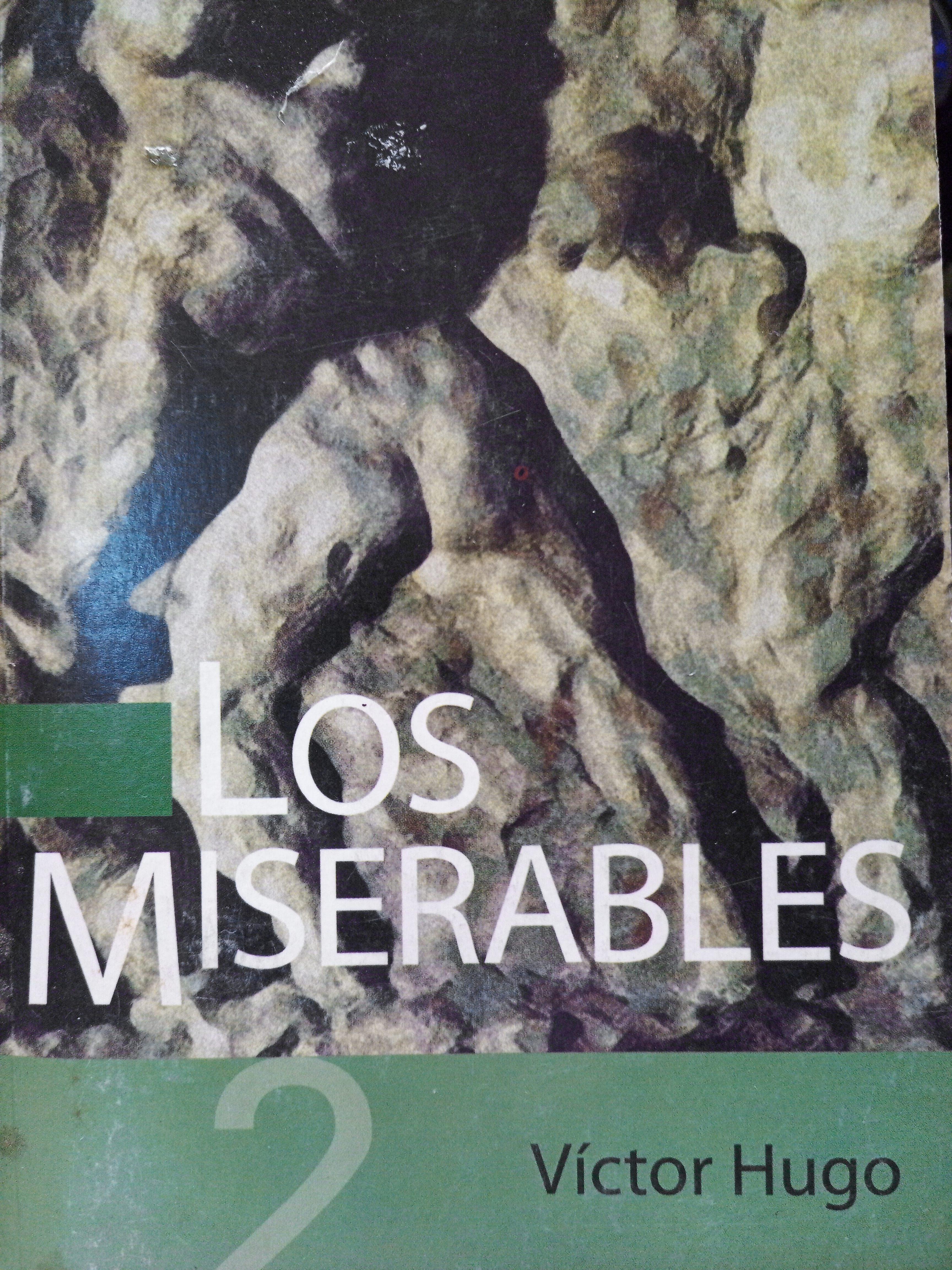 Los Miserables: Tomo 2 (Parte 3 y 4)