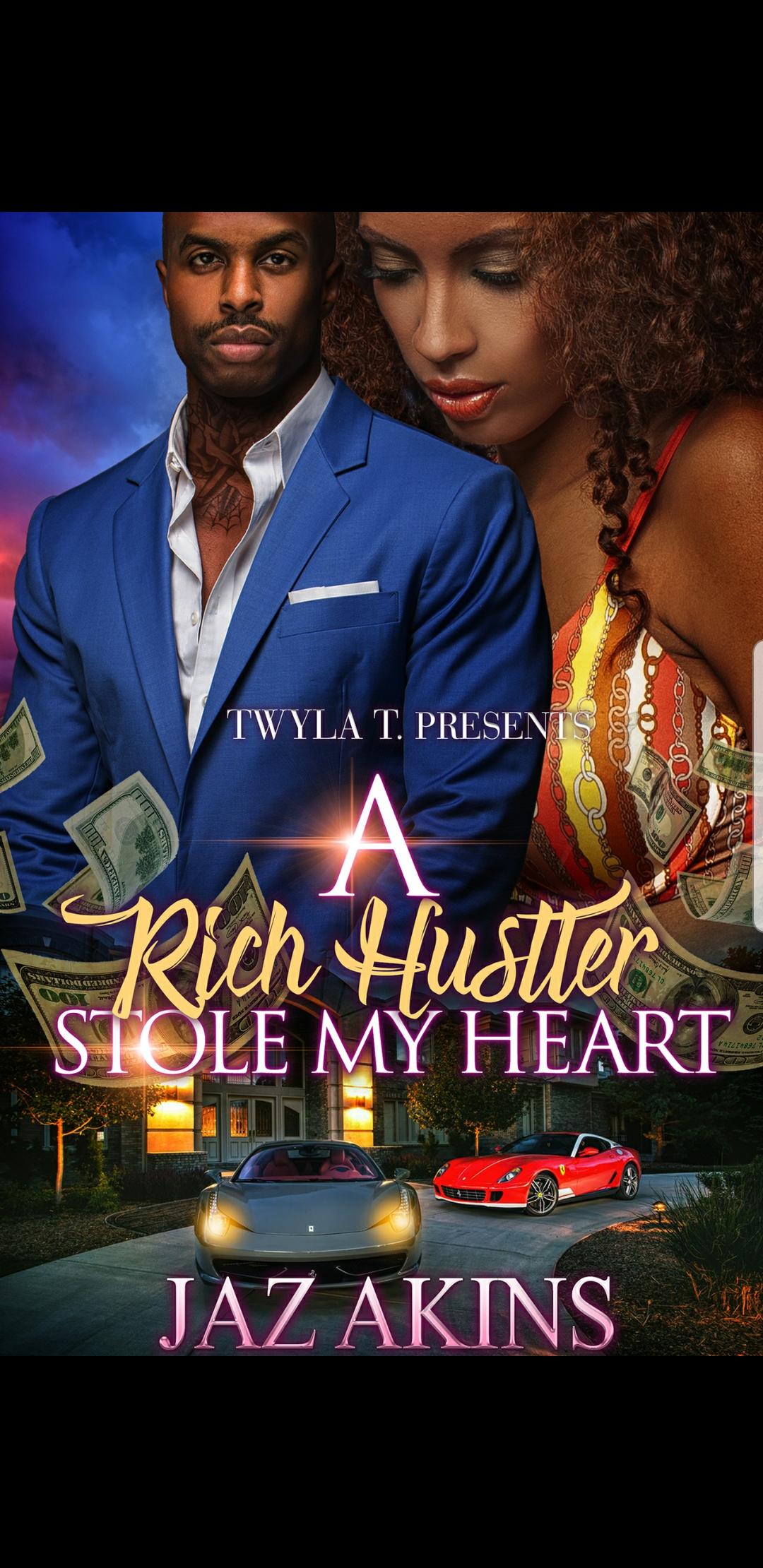 A Rich Hustler Stole My Heart: A Standalone Love Story