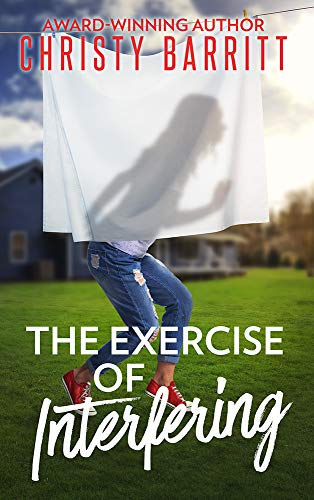 The Exercise of Interfering (The Sidekick's Survival Guide #3)
