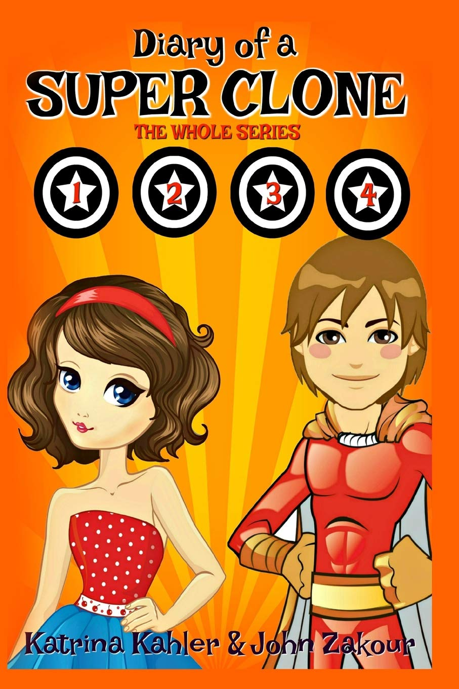 Diary of a SUPER CLONE - Books 1-4: The Whole Series: Books for Kids - A Funny book for Girls and Boys aged 9-12