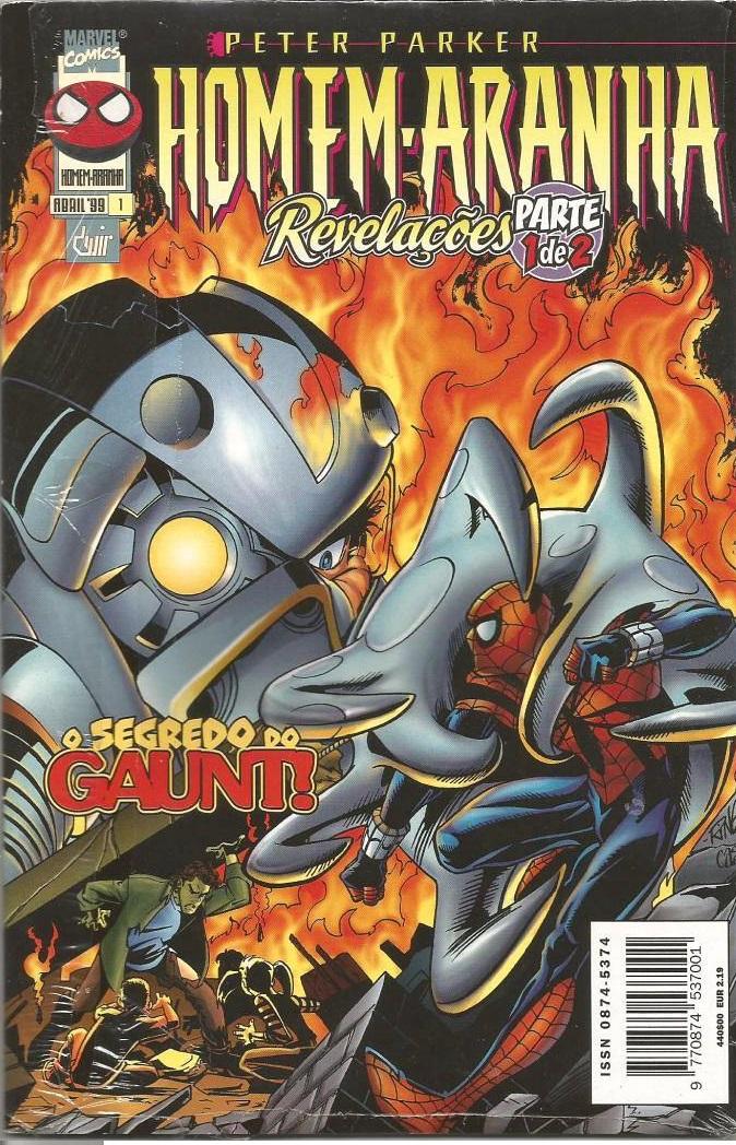 Peter Parker Homem-Aranha nº1 - Revelações Parte 1 de 2 / O Segredo do Gaunt!