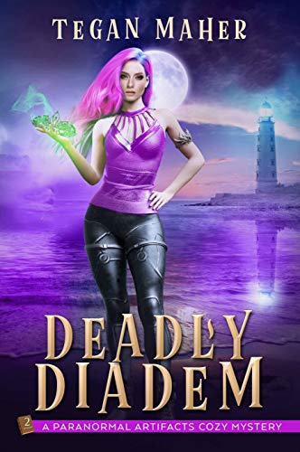 The Deadly Diadem (Paranormal Artifacts Cozy Mysteries #2)