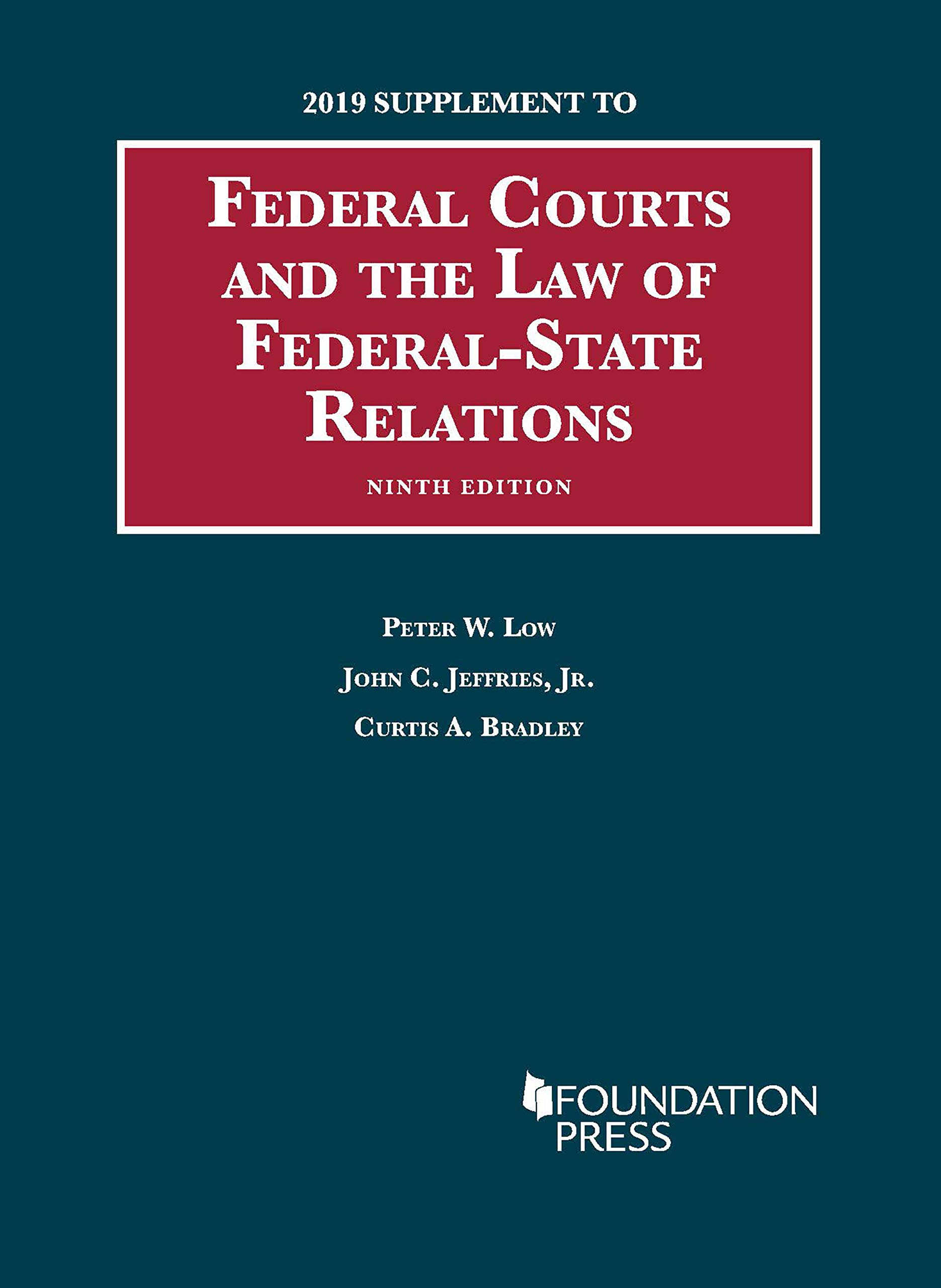 Federal Courts and the Law of Federal-State Relations, 2019 Supplement (University Casebook Series)