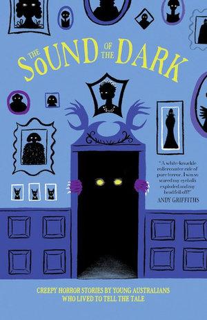 The Sound of the Dark