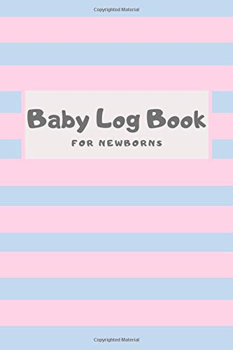 Baby Log Book for newborns, pink: Feeding, weight and diaper record, lactation controller while low milk production
