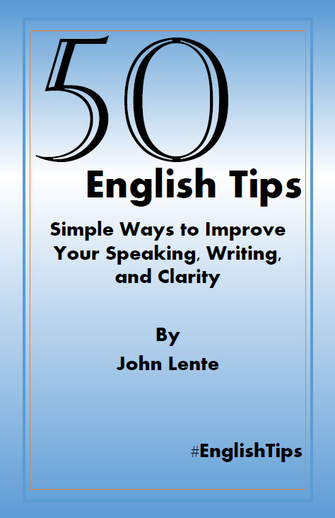 50 English Tips: Simple Ways to Improve Your Speaking, Writing, and Clarity