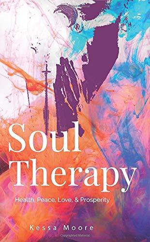 Soul Therapy: Health, Peace, Love, & Prosperity