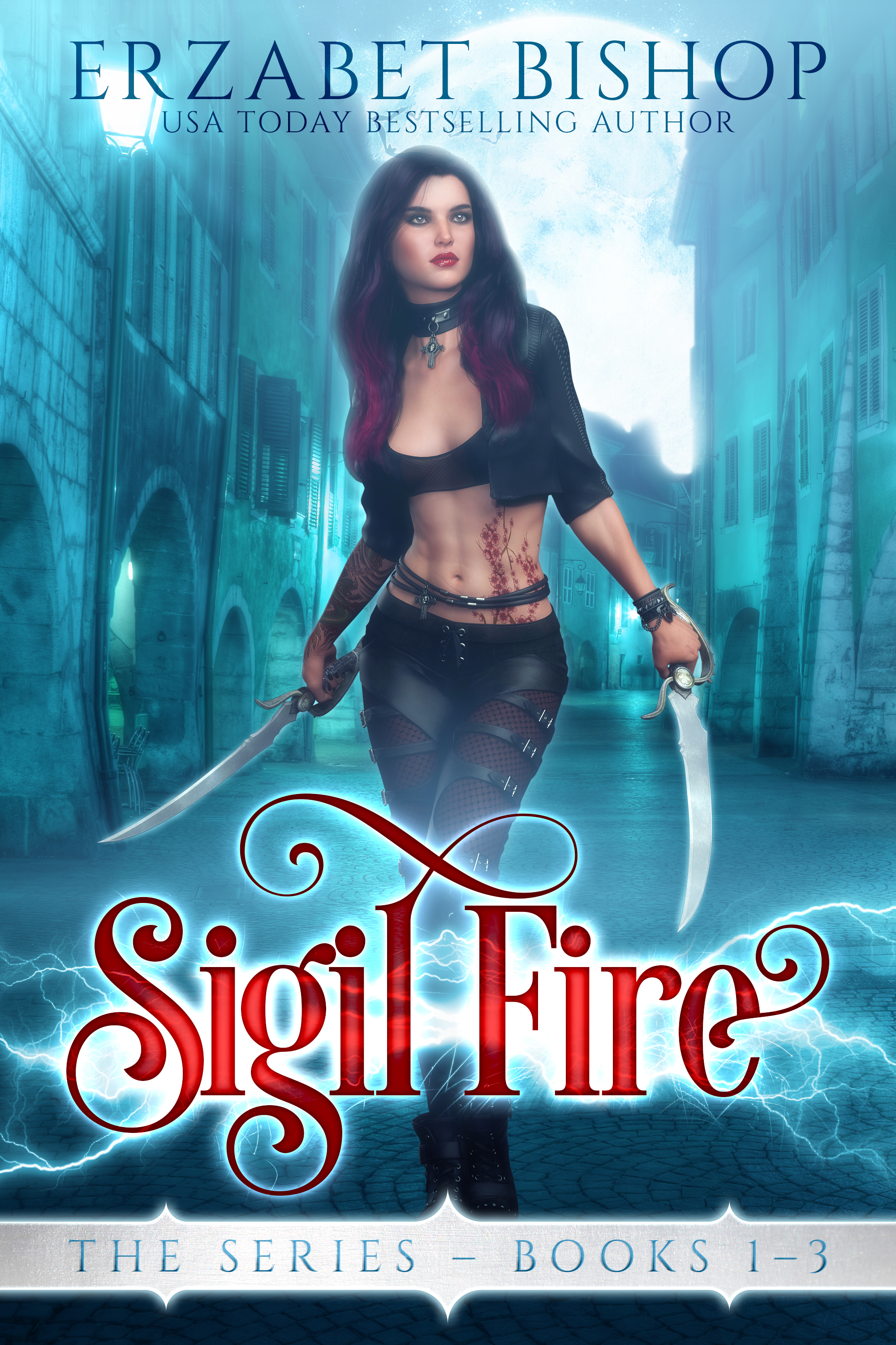 Sigil Fire The Series Books 1-3: A Limited Edition Lesbian Urban Fantasy Collection