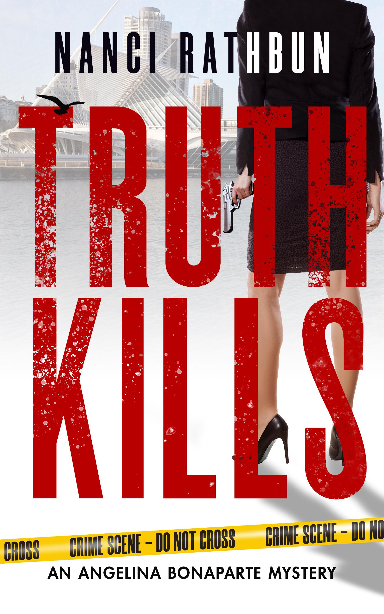 Truth Kills (Angelina Bonaparte Mysteries, #1)