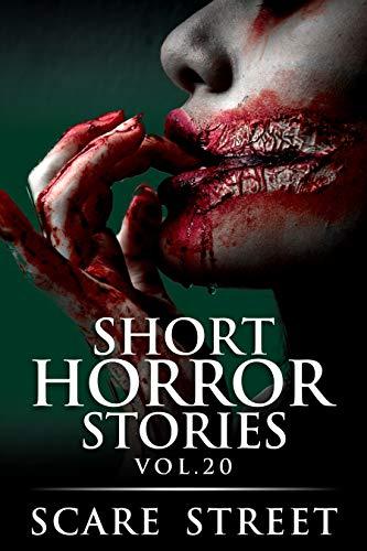 Short Horror Stories Vol. 20
