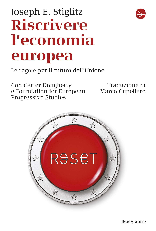 Riscrivere l'economia europea: Le regole per il futuro dell'unione