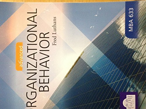 Advanced Organizational Behavior, 12th Edition
