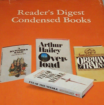 Reader's Digest Condensed Books: Eye of the Needle, Orphan Train, Overload, A Dangerous Magic
