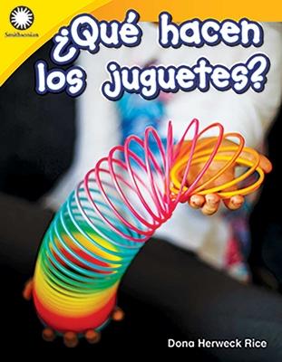 �qu� Hacen Los Juguetes?
