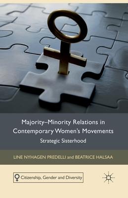 Majority-Minority Relations in Contemporary Women's Movements: Strategic Sisterhood