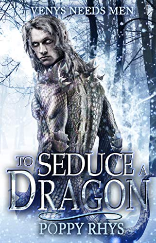 To Seduce a Dragon