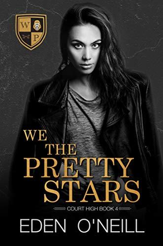 We the Pretty Stars (Court High, #4)