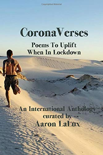 CoronaVerses: Poems To Uplift When In Lockdown