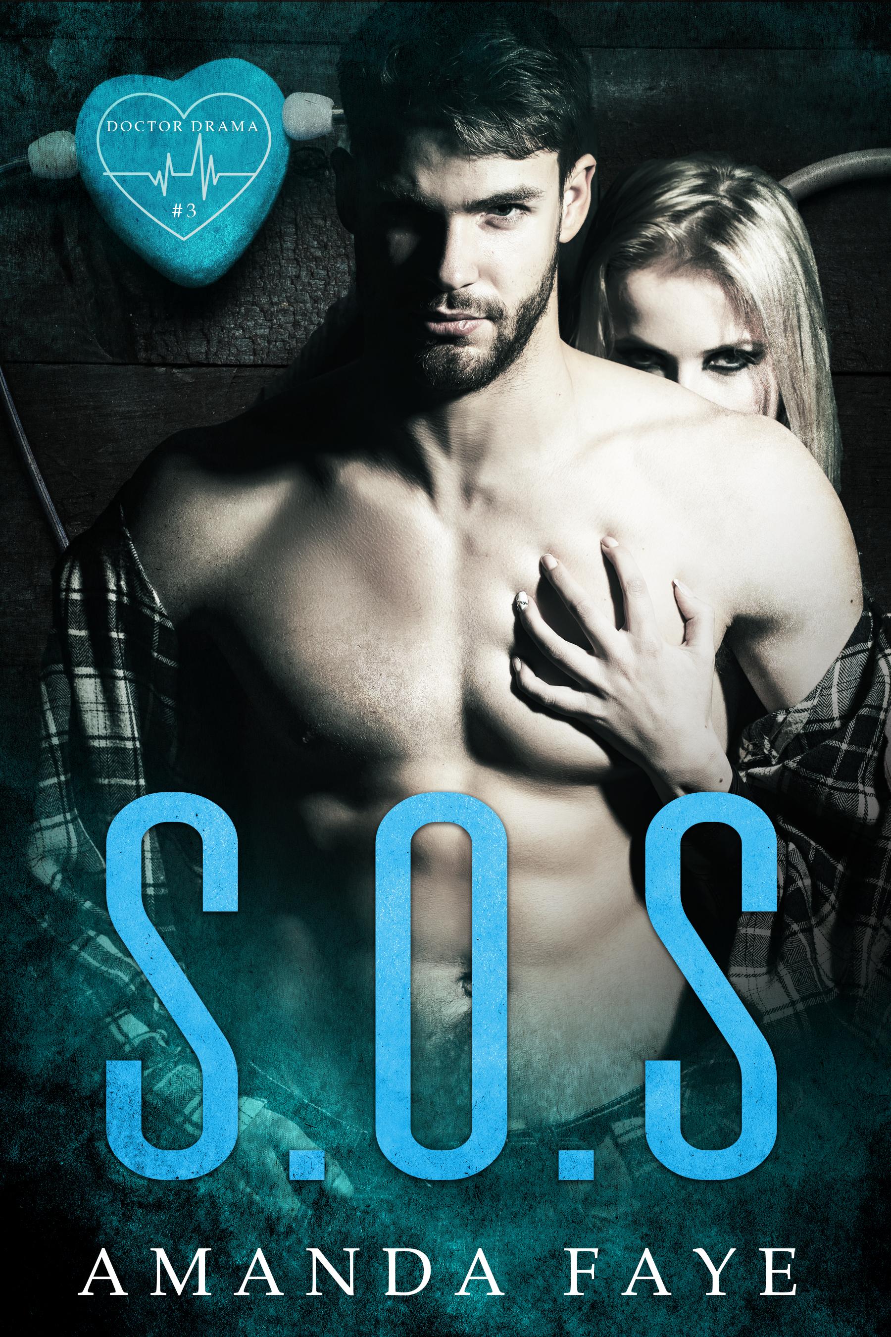 S.O.S. (Doctor Drama #3)