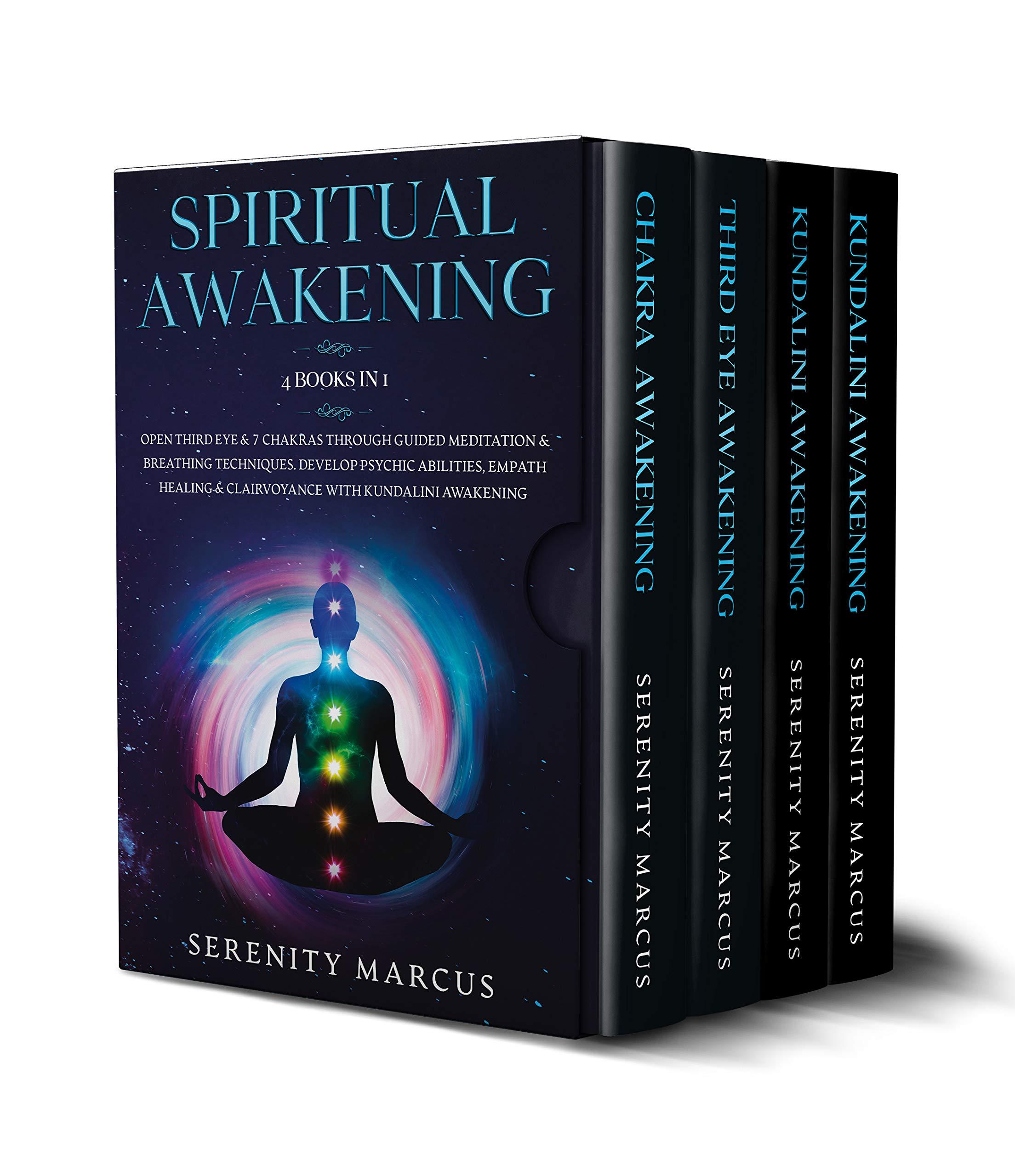 Spiritual Awakening: 4 Books in 1: Open Third Eye & 7 Chakras Through Guided Meditation & Breathing Techniques. Develop Psychic Abilities, Empath Healing & Clairvoyance with Kundalini Awakening.