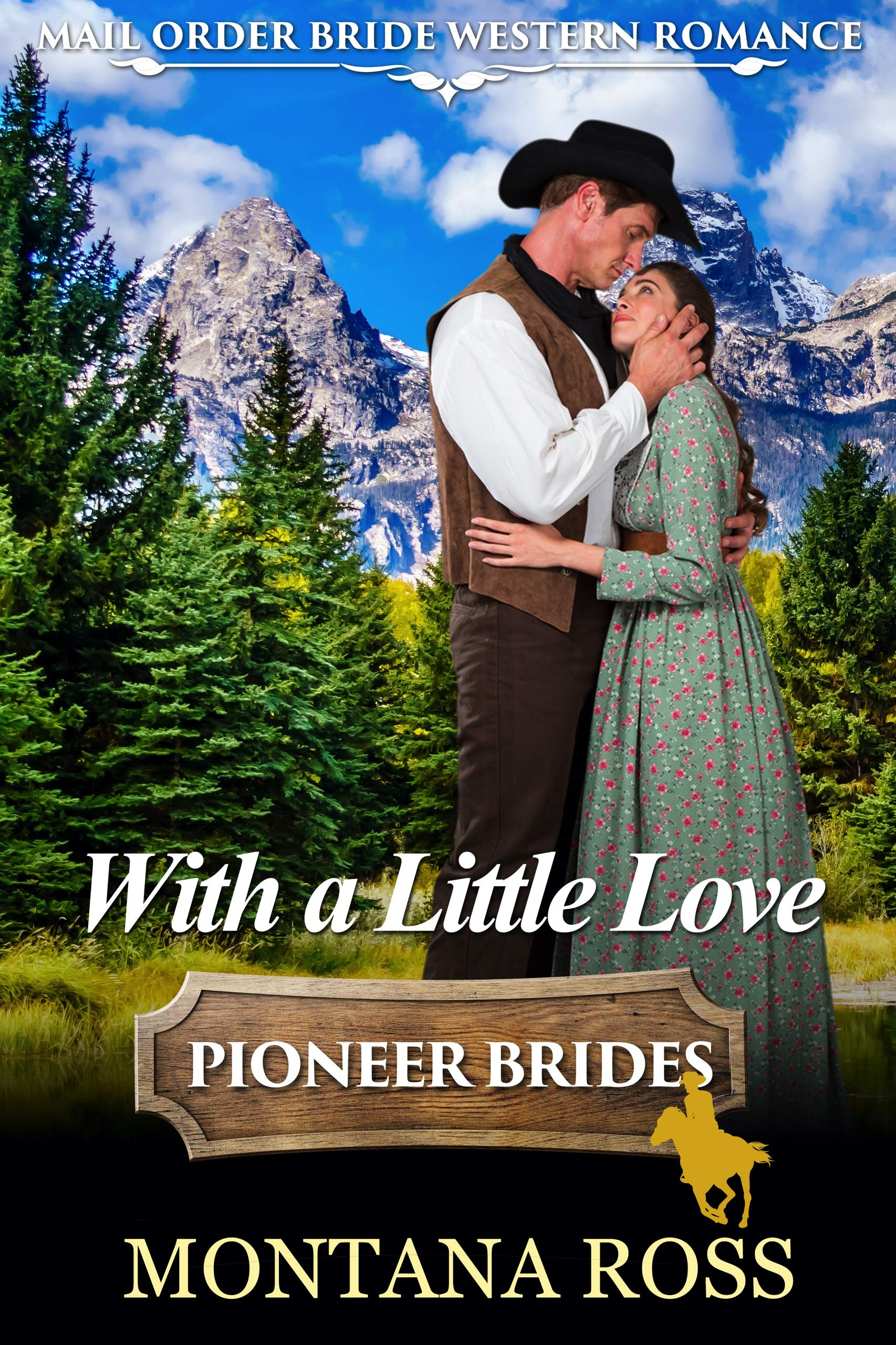 With a Little Love: Historical Western Romance
