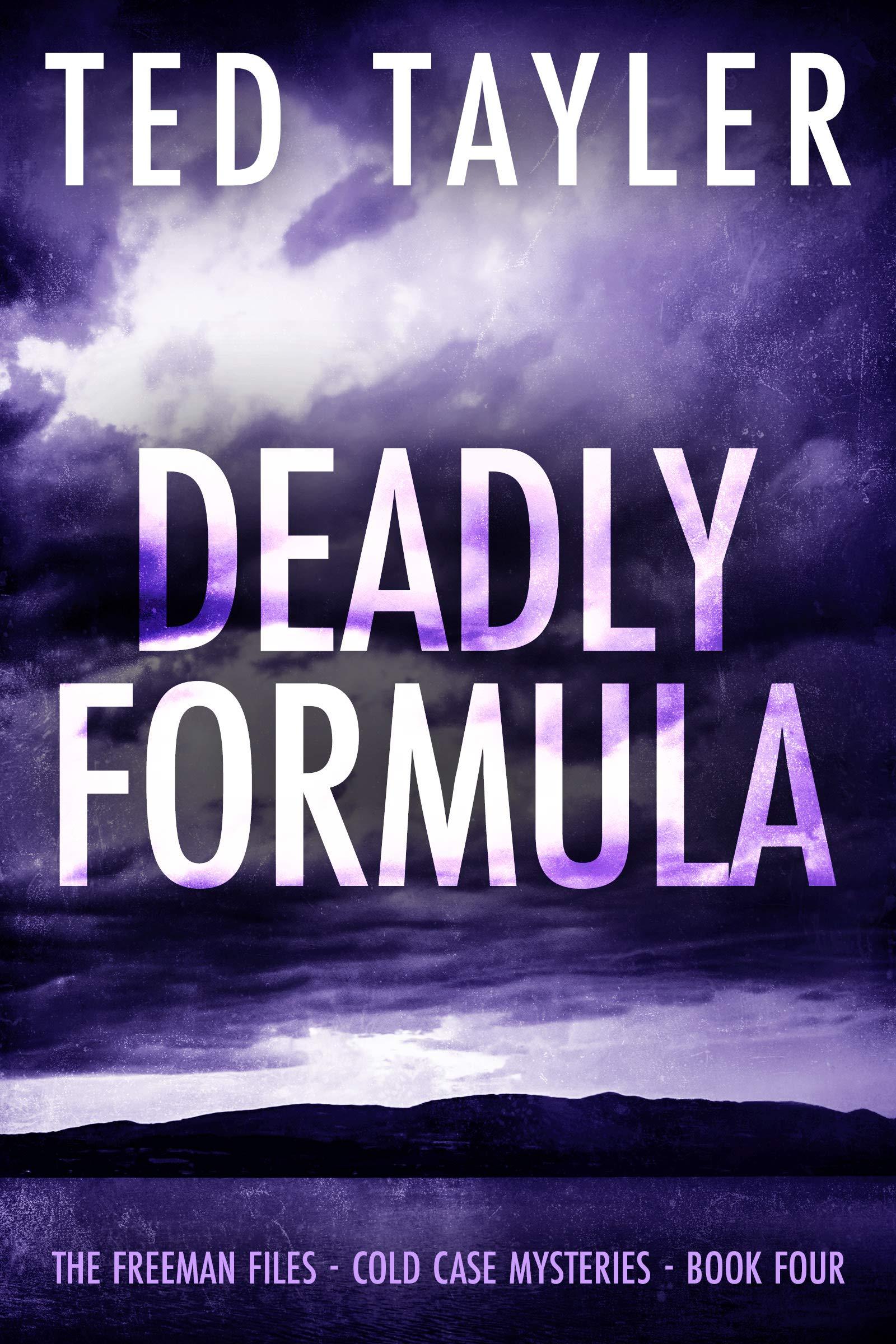 Deadly Formula (The Freeman Files Series - Book 4)