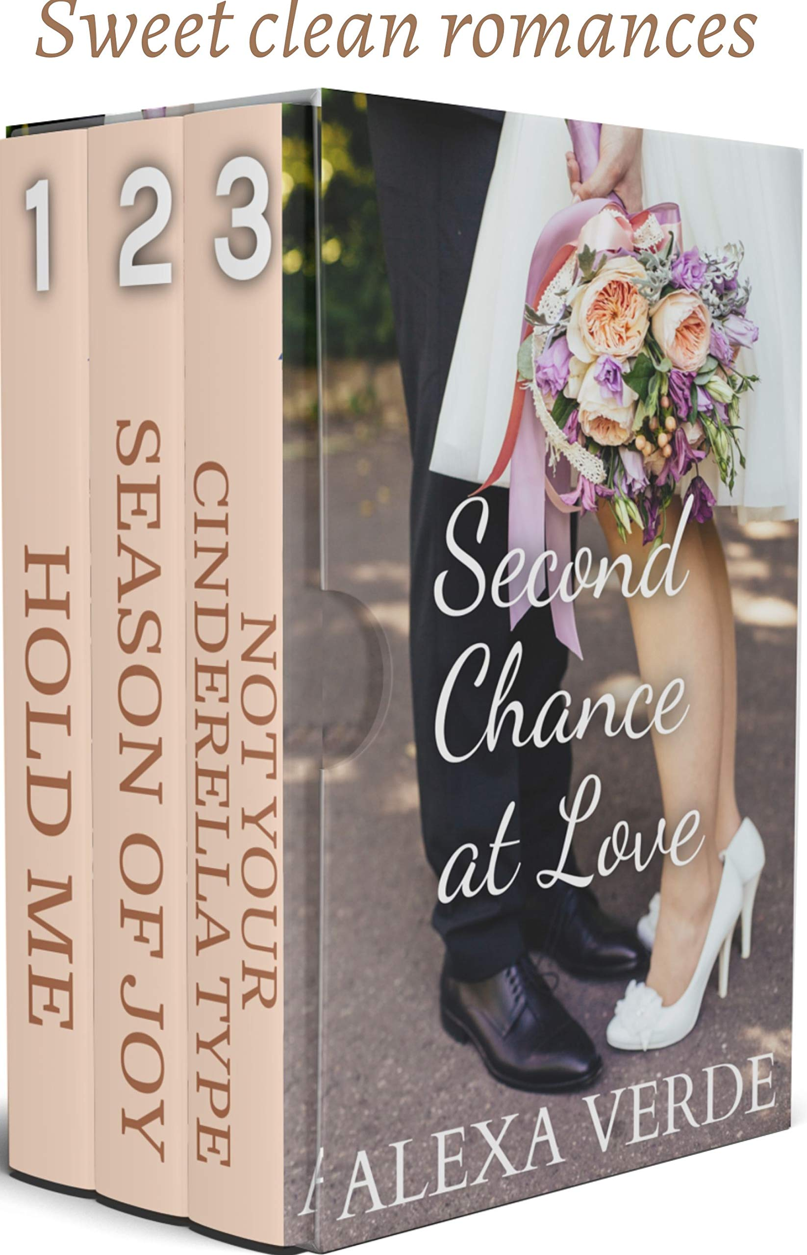 Second Chance at Love: Three Second Chances Sweet Romances - Reunion, Single Dad, & Fairytale Retelling (To Love and to Cherish Book 2)